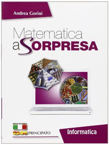 Andrea Gorini Matematica a sorpresa.