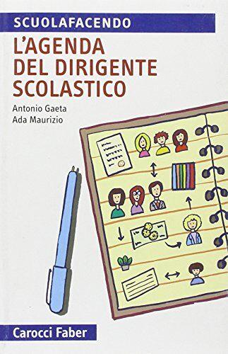 Antonio Gaeta L'agenda del dirigente