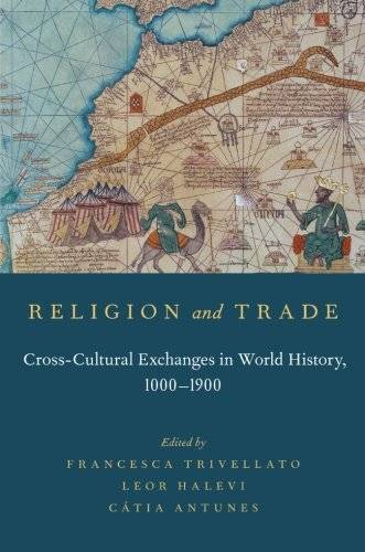 Religion and Trade: Cross-Cultural Exchanges