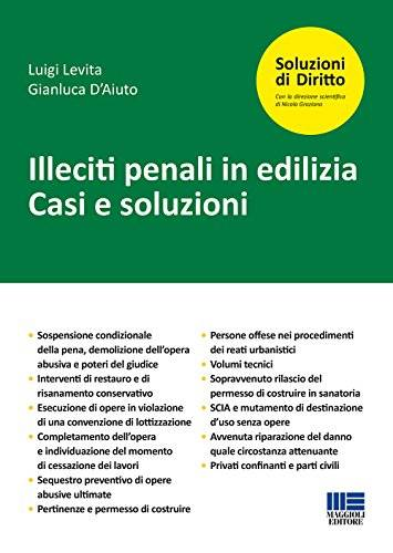 Luigi Levita Illeciti penali in edilizia