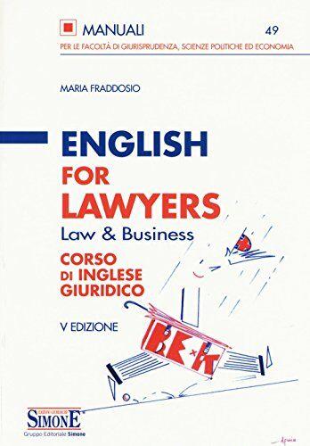 Maria Fraddosio English for lawyers. Corso di
