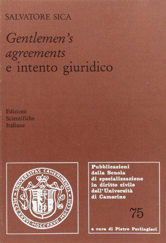 Salvatore Sica Gentlemen's agreements e