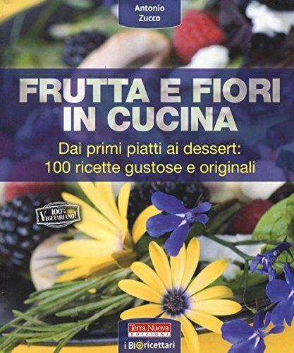 Antonio Zucco Frutta e fiori in cucina. dai