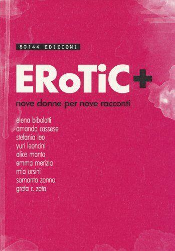 Erotic+. Nove donne per nove racconti