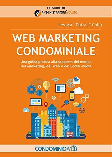 Jessica Collu Web marketing condominiale. Una