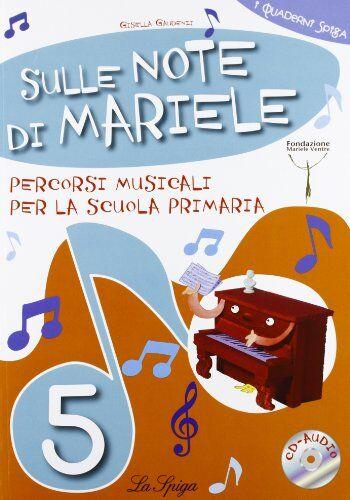 Gisella Gaudenzi Sulle note di Mariele.