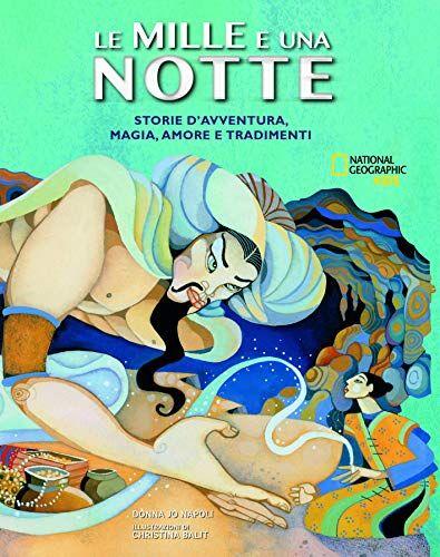 Donna Jo Napoli Le mille e una notte. Storie