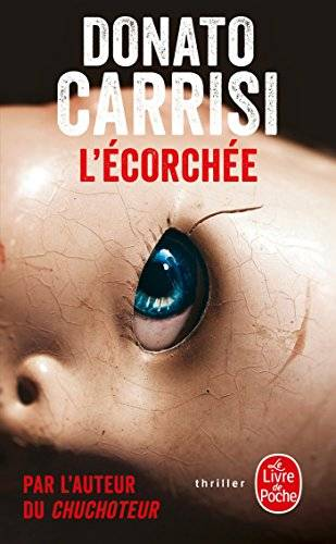 Donato Carrisi L'ecorchee ISBN:9782253179122