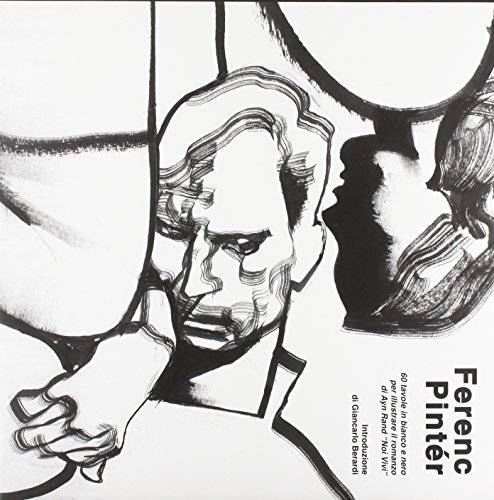 Ferenc Pintér. 60 tavole in bianco e nero per
