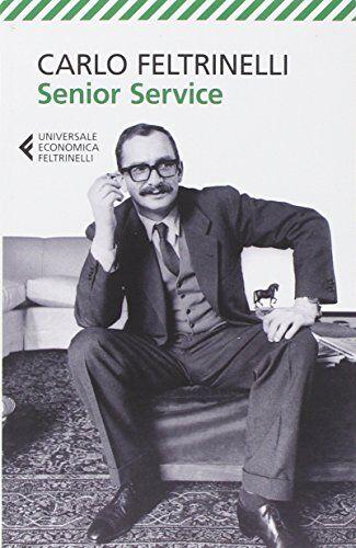 Carlo Feltrinelli Senior Service