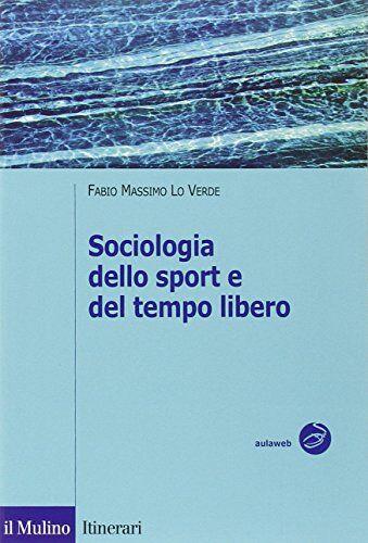 Fabio M. Lo Verde Sociologia dello sport e del