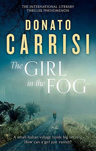 Donato Carrisi The Girl in the Fog: The Sunday
