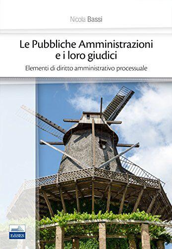 Nicola Bassi Le pubbliche amministrazioni e i