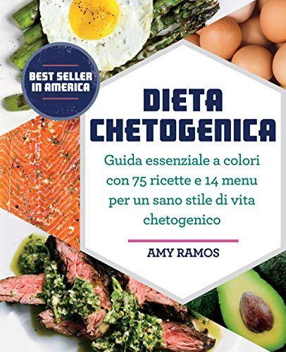 Amy Ramos Dieta chetogenica. Guida essenziale