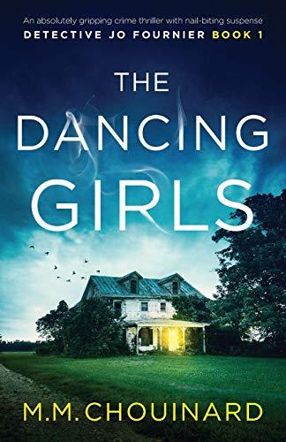 M.M. Chouinard The Dancing Girls: An