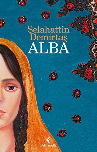 Selahattin Demirtas Alba ISBN:9788807032875