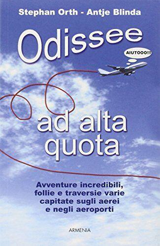 Stephan Orth Odissee ad alta quota. Avventure