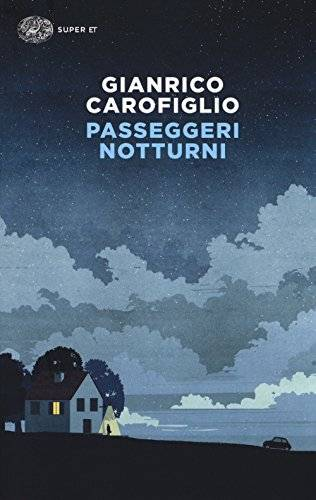 Gianrico Carofiglio Passeggeri notturni