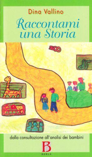 Dina Vallino Raccontami una storia. Dalla