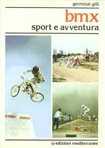 Germinal Gilli Bmx. Sport e avventura