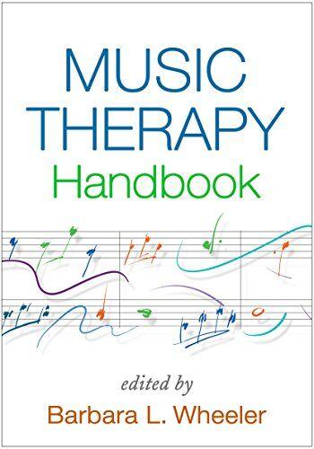 Music Therapy Handbook ISBN:9781462529728