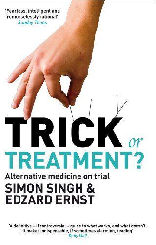 Dr Dr. Simon Singh Trick or Treatment?: