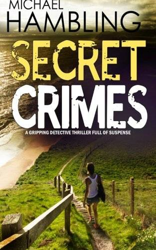 Michael Hambling SECRET CRIMES a gripping