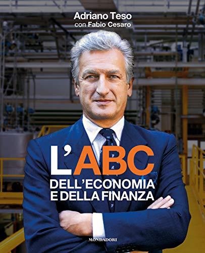 Adriano Teso L'ABC dell'economia e della