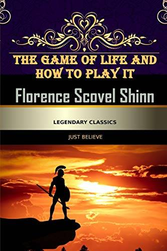 Florence Scovel Shinn The Game of Life and How
