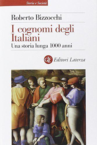 Roberto Bizzocchi I cognomi degli Italiani.
