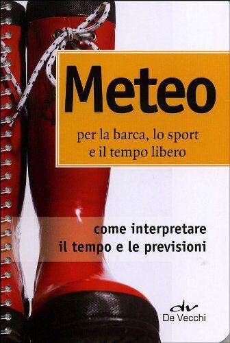 Jacopo Oldani Meteo per la barca, lo sport e