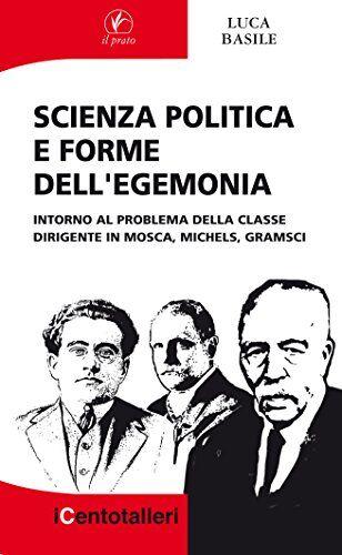 Luca Basile Scienza politica e forme
