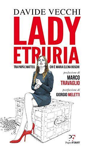 Davide Vecchi Lady Etruria ISBN:9788899784249