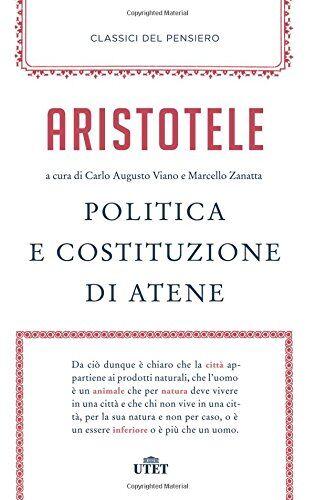 Aristotele Politica e costituzione di Atene