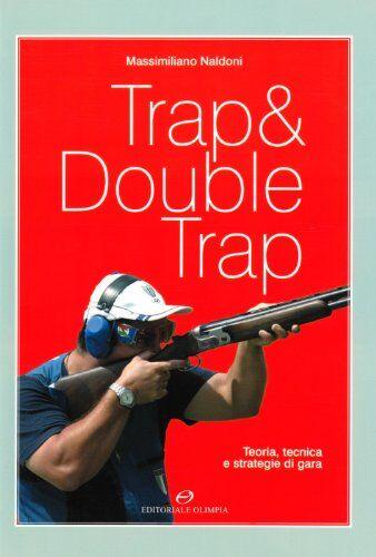 Massimiliano Naldoni Trap & double trap.