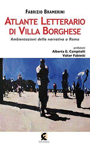 Fabrizio Bramerini Atlante letterario di Villa
