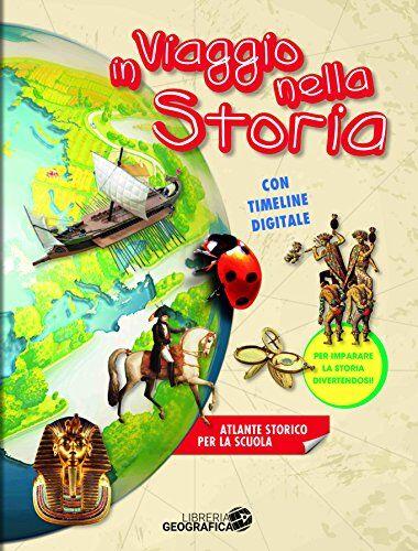 Aa.Vv In viaggio nella storia. Atlante storico