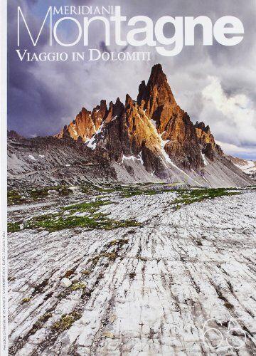 Viaggio in Dolomiti. Con cartina
