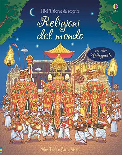 Alex Frith Religioni del mondo. Libri da