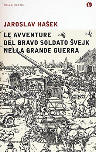 Jaroslav Hasek Le avventure del bravo soldato