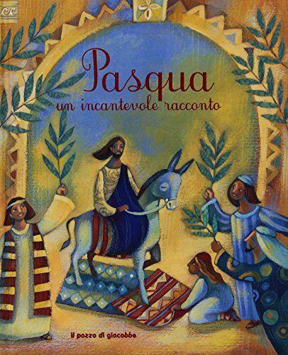Mary Joslin Pasqua. Un incantevole racconto