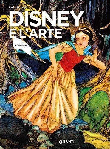 Marco Bussagli Disney e l'arte. Ediz.