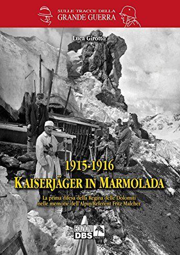 Luca Girotto 1915-1916 Kaiserjager in