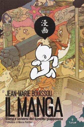 Jean-Marie Bouissou Il manga. Storia e