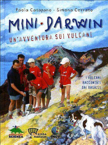 Paola Catapano Mini-Darwin. Un'avventura sui
