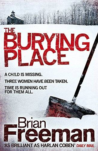 Brian Freeman The Burying Place: A