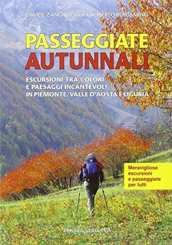 Roberto Bergamino Passeggiate autunnali.