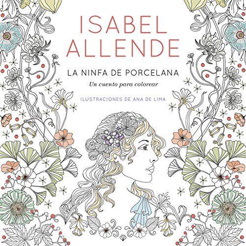Isabel Allende La ninfa de porcelana