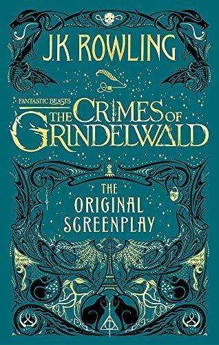 J.K. Rowling Fantastic Beasts: The Crimes of