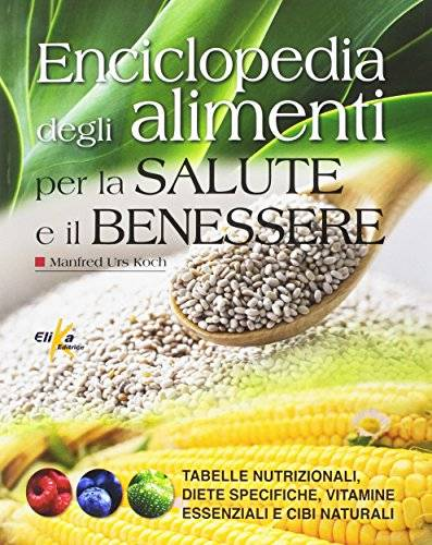 Manfred Urs Koch Enciclopedia degli alimenti